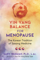 Купити - Книжки - Yin Yang Balance for Menopause: The Korean Tradition of Sasang Medicine