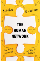 Купити - Книжки - The Human Network. How We're Connected and Why It Matters