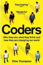 Купити - Книжки - Coders: Who They Are, What They Think and How They Are Changing Our World