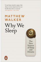 Купити - Книжки - Why We Sleep. The New Science of Sleep and Dreams