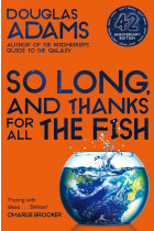 Купити - Книжки - So Long, and Thanks for All the Fish
