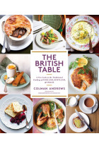 Купить - Книги - The British Table: A New Look at the Traditional Cooking of England, Scotland, and Wales
