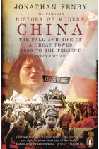 Купить - Книги - The Penguin History of Modern China. The Fall and Rise of a Great Power 1850 to the Present