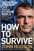 Купити - Книжки - How to Survive: Lessons for Everyday Life from the Extreme World