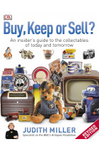 Купити - Книжки - Buy, Keep, or Sell? An Insider's Guide to the Collectables of Today and Tomorrow