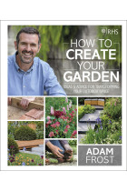 Купить - Книги - RHS How to Create your Garden