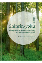 Купити - Книжки - Shinrin-yoku. The Japanese Way of Forest Bathing for Health and Relaxation