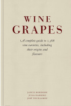 Купить - Книги - Wine Grapes. A complete guide to 1,368 vine varieties, including their origins and flavours