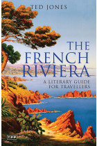 Купити - Книжки - The French Riviera. A Literary Guide for Travellers