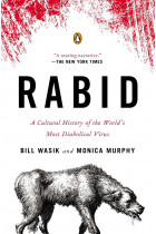 Купить - Книги - Rabid. A Cultural History of the World's Most Diabolical Virus