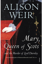 Купить - Книги - Mary Queen of Scots. And the Murder of Lord Darnley