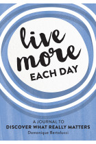 Купити - Книжки - Live More Each Day: A journal to discover what really matters