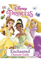 Купити - Книжки - Disney Princess Enchanted Character Guide