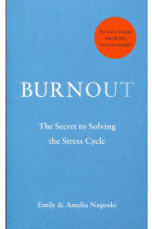 Купить - Книги - Burnout: The secret to solving the stress cycle