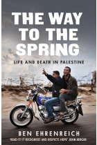 Купить - Книги - The Way to the Spring. Life and Death in Palestine