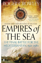 Купить - Книги - Empires of the Sea. The Final Battle for the Mediterranean. 1521-1580