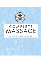 Купить - Книги - Neal's Yard Remedies Complete Massage. All the Techniques, Disciplines, and Skills you need to Massage for Wellness