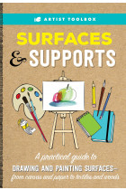Купить - Книги - Artist Toolbox: Surfaces and Supports. A practical guide to drawing and painting surfaces - from canvas and paper to textiles and woods