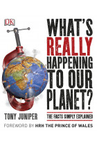 Купити - Книжки - What's Really Happening to Our Planet? The Facts Simply Explained