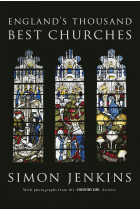 Купить - Книги - England's Thousand Best Churches
