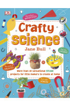 Купити - Книжки - Crafty Science. More than 20 Sensational STEAM Projects to Create at Home