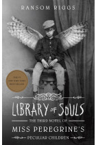 Купити - Книжки - Library Of Souls. The Third Novel of Miss Peregrine's Peculiar Children