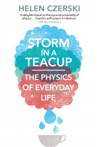 Купить - Книги - Storm in a Teacup. The Physics of Everyday Life