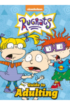 Купить - Книги - Nickelodeon Rugrats Guide To Adulting