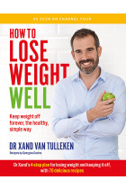 Купить - Книги - How to Lose Weight Well: Keep weight off forever, the healthy, simple way