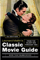 Купить - Книги - Leonard Maltin's Classic Movie Guide (2nd Edition)