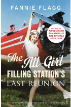 Купити - Книжки - The All-Girl Filling Station's Last Reunion