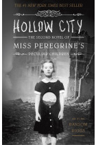 Купити - Книжки - Hollow City. The Second Novel of Miss Peregrine's Peculiar Children