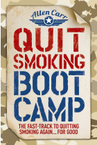 Купити - Книжки - Quit Smoking Boot Camp: The Fast-Track to Quitting Smoking Again for Good