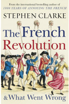 Купить - Книги - The French Revolution and What Went Wrong