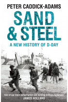 Купить - Книги - Sand and Steel: A New History of D-Day
