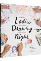 Купити - Книжки - Ladies Drawing Night. Make Art, Get Inspired, Join the Party