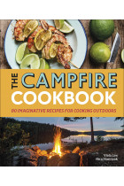 Купить - Книги - The Campfire Cookbook: 80 Imaginative Recipes for Cooking Outdoors