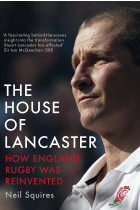Купити - Книжки - The House of Lancaster. How England Rugby was Reinvented