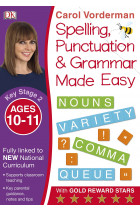 Купити - Книжки - Spelling, Punctuation and Grammar Made Easy Ages 10-11 Key Stage 2