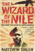 Купити - Книжки - The Wizard Of The Nile: The Hunt For Joseph Kony