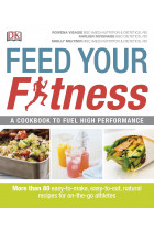 Купити - Книжки - Feed Your Fitness. A Cookbook to Fuel High Performance
