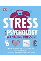 Купити - Книжки - Stress The Psychology of Managing Pressure. Practical Strategies to turn Pressure into Positive Energy