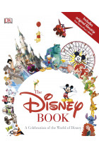 Купить - Книги - The Disney Book. A Celebration of the World of Disney