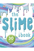 Купити - Книжки - The Slime Book. All You Need to Know to Make the Perfect Slime