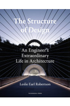 Купить - Книги - The Structure of Design. An Engineer's Extraordinary Life in Architecture