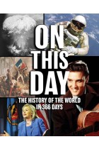 Купить - Книги - On This Day: The History of the World in 366 Days