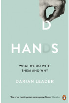 Купить - Книги - Hands: What We Do with Them and Why