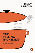 Купити - Книжки - The Missing Ingredient. The Curious Role of Time in Food and Flavour