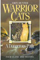 Warrior Cats. Book 5. A Dangerous Path