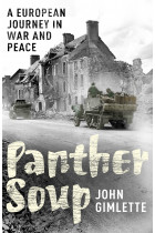 Купить - Книги - Panther Soup. A European Journey in War and Peace